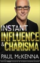 Instant Influence and Charisma