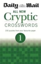 Daily Mail: All New Cryptic Crosswords 1