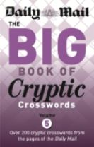 Daily Mail Big Book of Cryptic Crosswords Volume 5