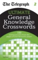 The Telegraph: Ultimate General Knowledge Crosswords 2