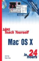 Sams Teach Yourself Mac OS X in 24 Hours