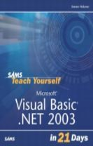Sams Teach Yourself Microsoft Visual Basic .NET 2003 in 21 Days