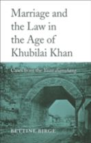 Marriage and the Law in the Age of Khubilai Khan