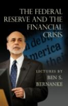 The Federal Reserve and the Financial Crisis