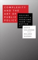 Complexity and the Art of Public Policy