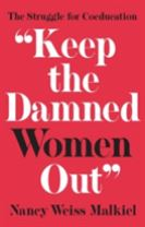 """Keep the Damned Women Out"""