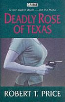 Deadly Rose of Texas