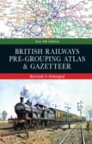 British Railways Pre-Grouping Atlas & Gazetteer