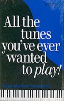 More All the Tunes You've Ever Wanted to Play
