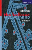 Textiles from the Balkans (Fabric Folios)
