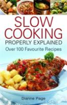 Slow Cooking Properly Explained