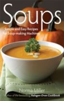 Soups: Simple and Easy Recipes for Soup-making Machines