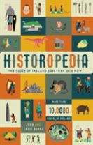 Historopedia - The Story of Ireland From Then Until Now