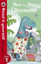 Rex the Big Dinosaur - Read it yourself with Ladybird