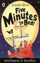 Five Minutes to Bed! A Ladybird Skullabones Island picture book