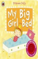 My Big Girl Bed: A Princess Polly book