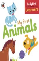 My First Animals: Ladybird Learners