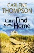 Can't Find My Way Home: A Novel of Romantic Suspense