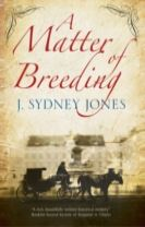 A Matter of Breeding: A Mystery Set in Turn-of-the-Century Vienna