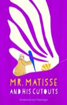 Mr Matisse and His Cut Outs