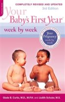 Your Baby's First Year Week by Week, 3rd Edition