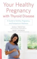 Your Healthy Pregnancy with Thyroid Disease