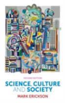 Science, Culture and Society - Understanding      Science in the 21st Century, 2E