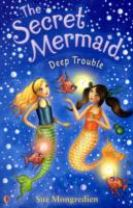 The Secret Mermaid Deep Trouble