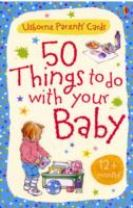 50 Things to Do with Your Baby