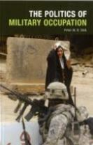 The Politics of Military Occupation