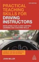 Practical Teaching Skills for Driving Instructors