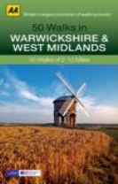 50 Walks in Warwickshire & West Midlands