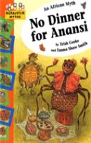 Hopscotch: Myths: No Dinner for Anansi