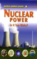 Nuclear Power - Is it Too Risky?