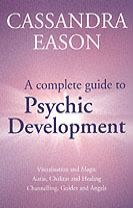 A Complete Guide To Psychic Development