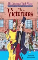 The Gruesome Truth About: The Victorians