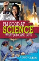 I'm Good At Science, What Job Can I Get?