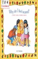 A First Look At: Being Brave: Why Do I Feel Scared?