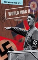 The Who's Who Of: World War II