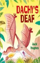 Dinosaur Friends: Dachy's Deaf