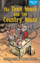 Short Tales Fables: The Town Mouse & The Country Mouse
