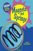 How Does Science Work?: Magnets and Springs