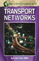 Maps of the Environmental World: Transport Networks