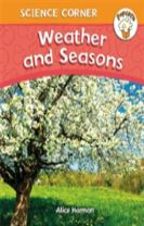 Popcorn: Science Corner: Weather and Seasons