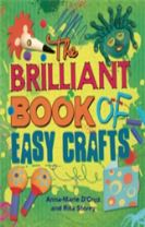 The Brilliant Book of: Easy Crafts