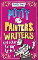 Barmy Biogs: Potty Painters, Writers & other Barmy Artists