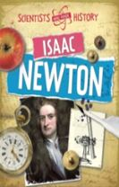 Scientists Who Made History: Isaac Newton