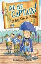 Pirates to the Rescue: Aye-Aye Captain! Pirates Can Be Polite