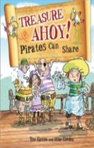 Pirates to the Rescue: Treasure Ahoy! Pirates Can Share