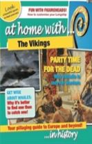 At Home With: The Vikings
